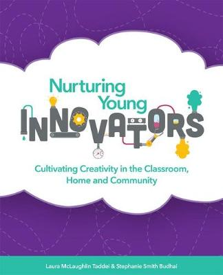 Nurturing Young Innovators by Laura McLaughlin Taddei