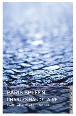 Paris Spleen by Charles Baudelaire