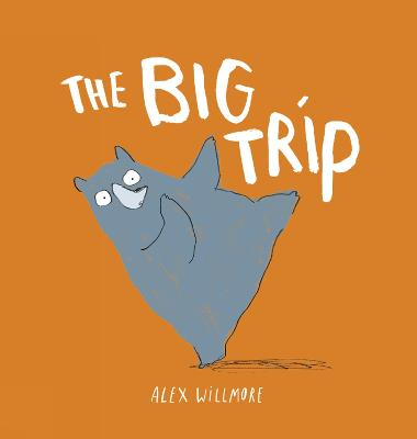 The Big Trip by Alex Willmore