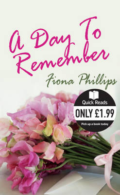 A Day to Remember by Fiona Phillips