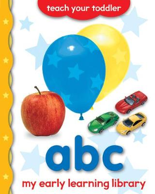 My Early Learning Library: ABC by Chez Picthall