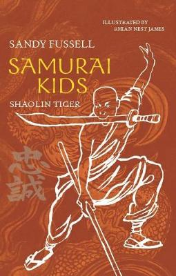 Samurai Kids 3: Shaolin Tiger book