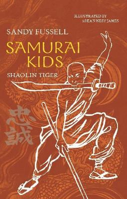 Samurai Kids 3: Shaolin Tiger book