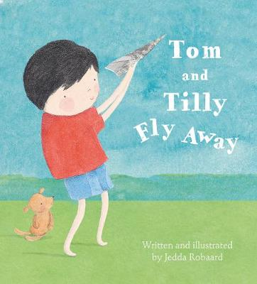 Tom and Tilly Fly Away book