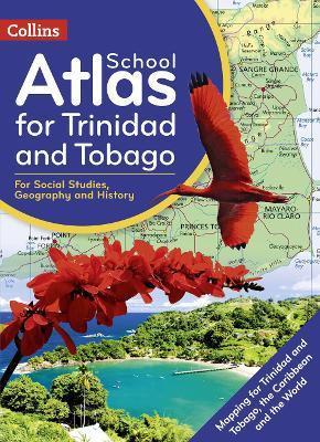 Collins School Atlas for Trinidad and Tobago by Collins Kids
