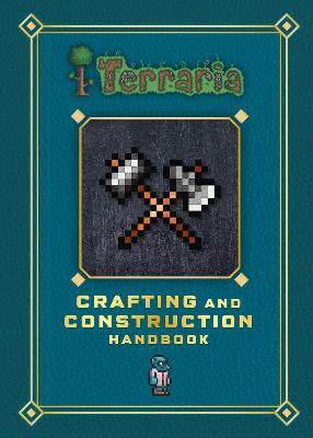 Terraria: Crafting and Construction Handbook book