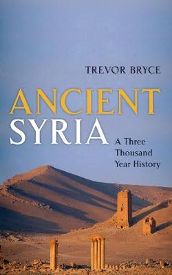 Ancient Syria: A Three Thousand Year History book