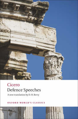Defence Speeches by Cicero