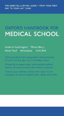 Oxford Handbook for Medical School by Kapil Sugand