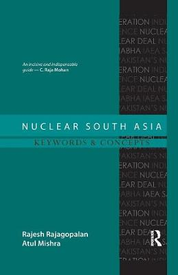 Nuclear South Asia: Keywords and Concepts book
