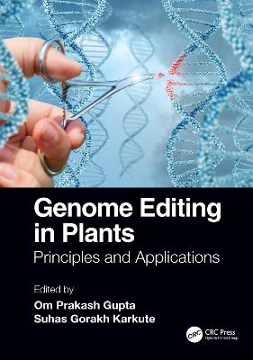 Genome Editing in Plants: Principles and Applications book