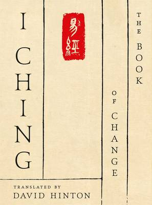 I Ching by David Hinton
