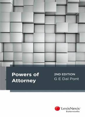 Powers of Attorney by G. E. Dal Pont