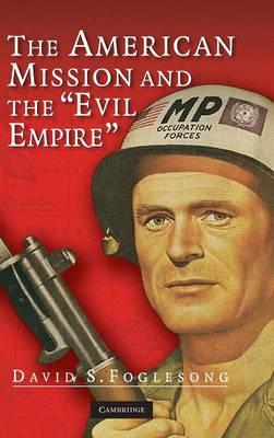 American Mission and the 'Evil Empire' book