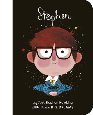 Stephen Hawking: My First Stephen Hawking by Maria Isabel Sanchez Vegara