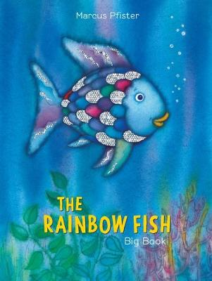 The Rainbow Fish (Big Book) by Marcus Pfister
