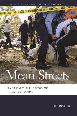 Mean Streets: Homelessness, Public Space, and the Limits of Capital by Don Mitchell