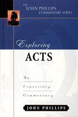 Exploring Acts-H by John Phillips