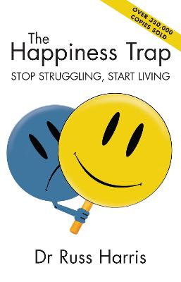 The Happiness Trap by Dr Russ Harris