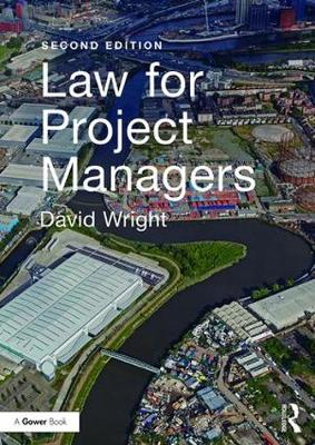 Law for Project Managers by David Wright