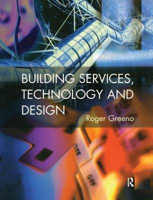 Building Services, Technology and Design book