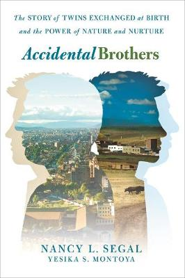 Accidental Brothers by Nancy L. Segal