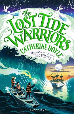The Lost Tide Warriors: Storm Keeper Trilogy 2 by Catherine Doyle
