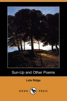 Sun-Up and Other Poems (Dodo Press) book