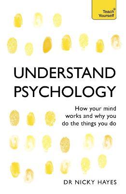 Understand Psychology by Nicky Hayes