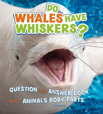 Do Whales Have Whiskers? book