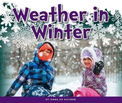 Weather in Winter by Jenna Lee Gleisner