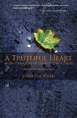 Truthful Heart, A by Jeffrey Hopkins