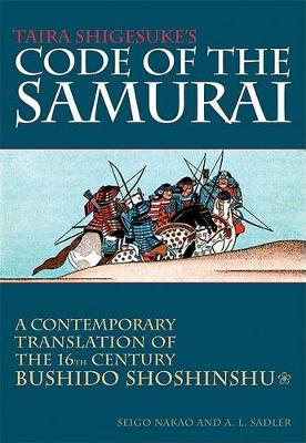 Daidoji Yuzan's Code of the Samurai by Seigo Nakao