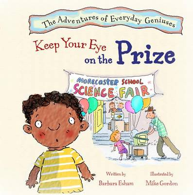 Keep Your Eye on the Prize by Barbara Esham