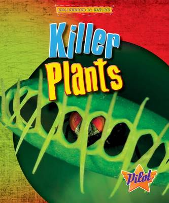 Killer Plants by Louise And Richard Spilsbury