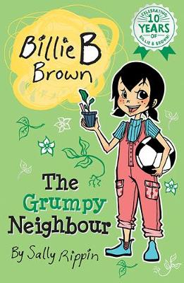 The Grumpy Neighbour by Sally Rippin