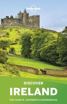Discover Ireland by Lonely Planet