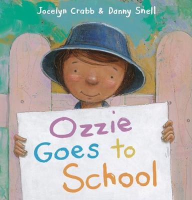 Ozzie Goes to School by Jocelyn Crabb