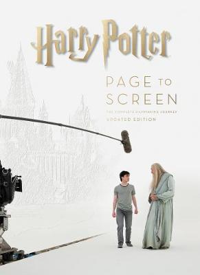 Harry Potter Page to Screen: The Updated Edition: The Complete Filmmaking Journey book