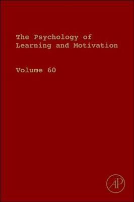 Psychology of Learning and Motivation by Brian H. Ross