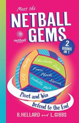 Netball Gems Bindup 2 by Bernadette Hellard