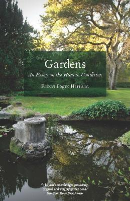 Gardens by Robert Pogue Harrison