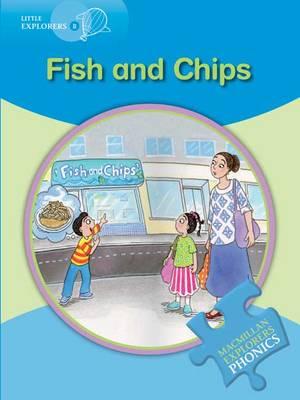 Little Explorers B: Fish & Chips by Gill Munton