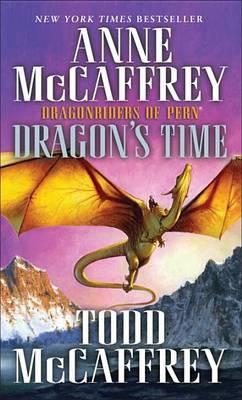 Dragon's Time by Anne McCaffrey