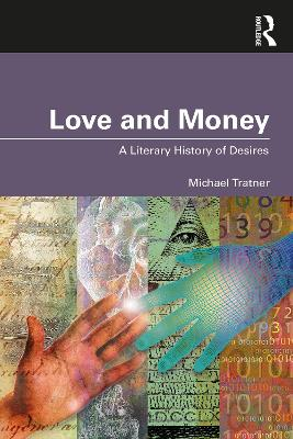 Love and Money: A Literary History of Desires book