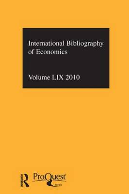 IBSS: Economics Vol. 59 by Compiled by the British Library of Political and Economic Science