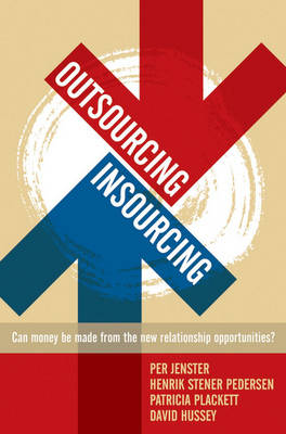 Outsourcing-Insourcing by Per V. Jenster