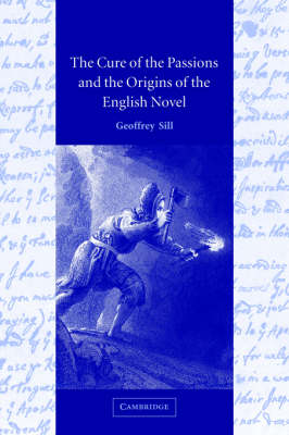 Cure of the Passions and the Origins of the English Novel book