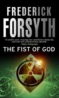 Fist Of God by Frederick Forsyth