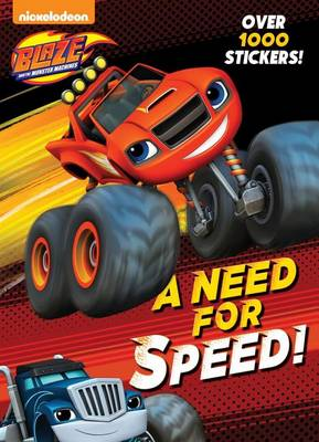 A Need for Speed! (Blaze and the Monster Machines) by Golden Books